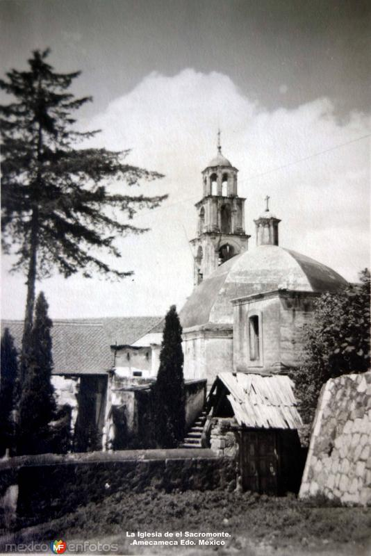La Iglesia de el Sacromonte. Amecameca Edo. México