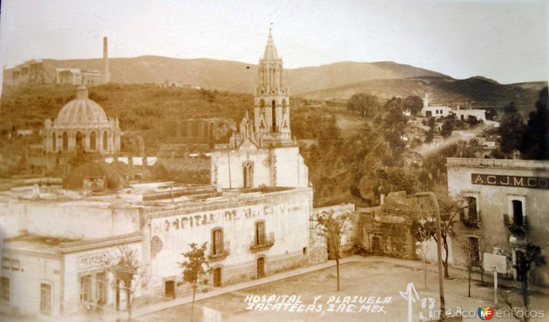 Hospital y Plazuela.