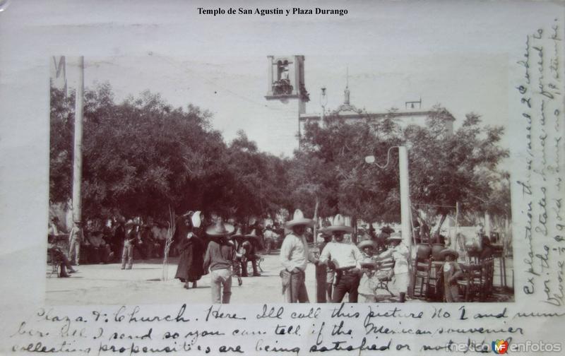 Templo de San Agustin y Plaza Durango.