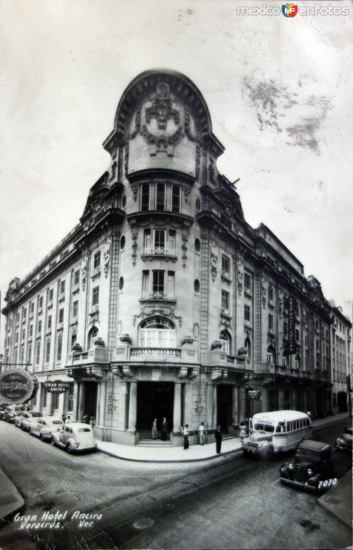 Gran Hotel Ancira Veracruz.
