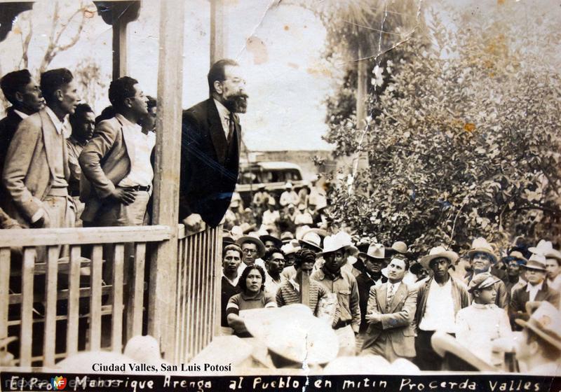Un mitin politico del Profesor Manrrique Arenga Ciudad Valles, San Luis Potosí.