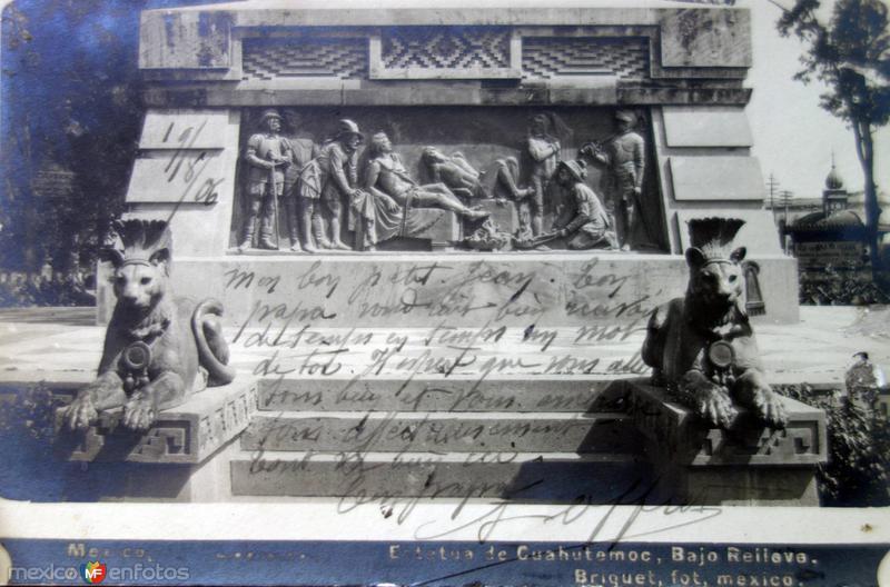 Estatua de Cuahutemoc Bajo relieve por el Fotógrafo Abel Briquet. ( Circulada el 19 de Agosto de 1906 )