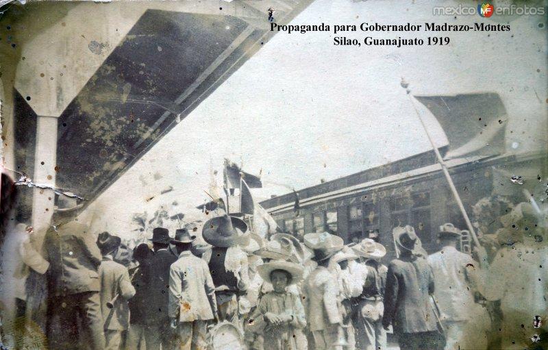 Estacion Ferroviaria Propaganda para Gobernador Madrazo-Montes  Silao, Guanajuato 1919