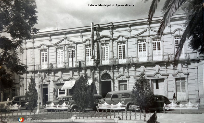 Palacio  Municipal de Aguascalientes.