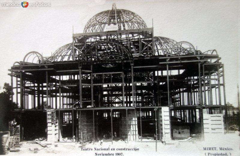 Teatro Nacional en construccion Noviembre de 1907 Ciudad de México  por el Fotógrafo Félix Miret.