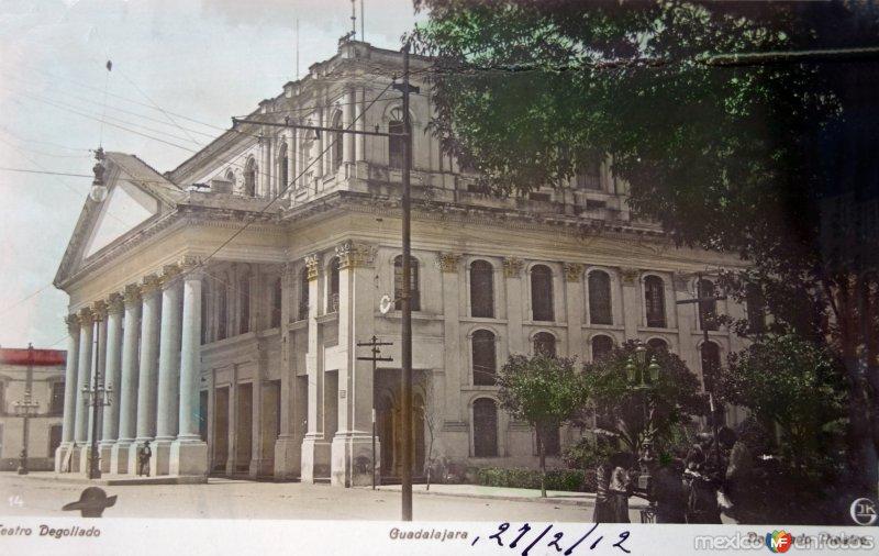 Teatro Degollado ( Circulada el 27 de Febrero 1912 ).