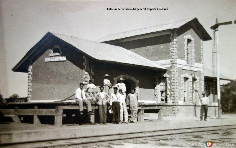 Estacion ferroviaria del general Cepeda Coahuila