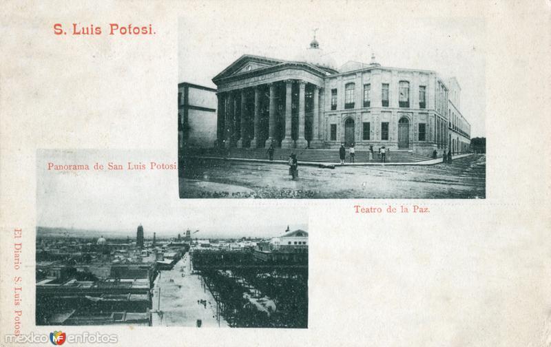 Teatro de la Paz y vista panorámica de San Luis Potosí