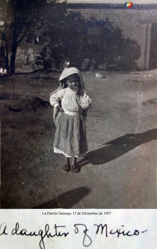 Una hija de Mexico La Parrila Durango 15 de Diciembre de 1907