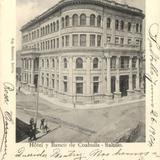 Hotel y Banco de Coahuila