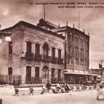 Antiguo Palacio Municipal y Hotel Plaza