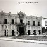 Antiguo teatro en Puebla Marzo de 1946