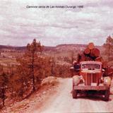 Camino de Las Animas Durango 1956