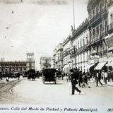 Calle Monte de Piedad y Palacio Municipal.