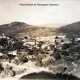 PANORAMA de Teloloapan Guerrero ( Circulada el 12 de Julio de 1943 ).