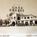 Hotel Casa Grande.
