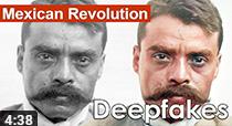 Mexican Revolution Deepfakes